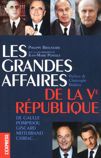 LES GRANDES AFFAIRES DE LA VE REPUBLIQUE