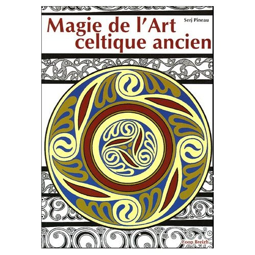 MAGIE DE L'ART CELTIQUE ANCIEN