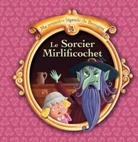 T 7 - LE SORCIER MIRLIFICOCHET