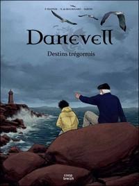 DANEVELL DESTINS TREGORROIS