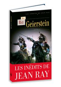 GEIERSTEIN, LES INEDITS DE JEAN RAY