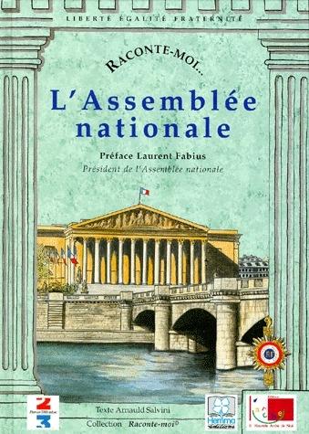 RACONTE-MOI L'ASSEMBLEE NATIONALE