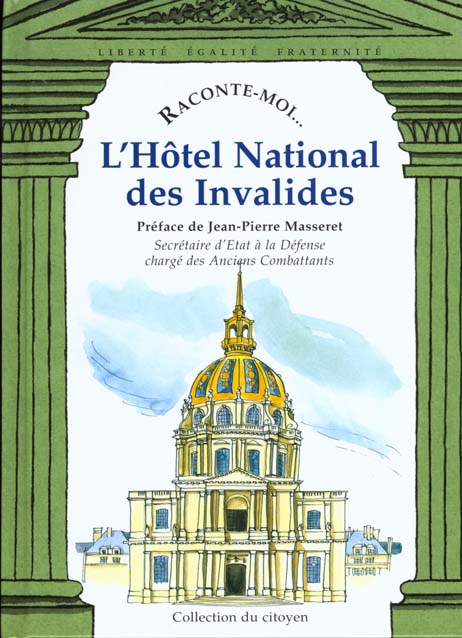 RACONTE-MOI L'HOTEL NATIONAL DES INVALIDES