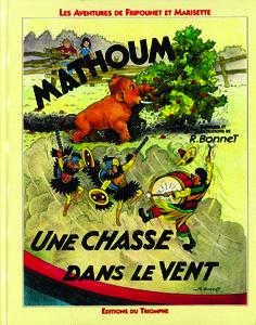FRIPOUNET ET MARISETTE 07 - MATHOUM / UNE CHASSE DANS LE VENT