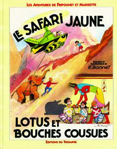 FRIPOUNET ET MARISETTE 08 - LE SAFARI JAUNE / LOTUS ET BOUCHES COUSUES