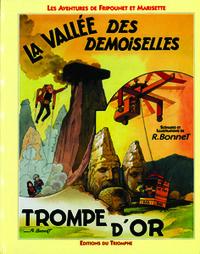 FRIPOUNET ET MARISETTE 09 - LA VALLEE DES DEMOISELLES / TRIOMPHE D'OR
