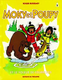 MOKY ET POUPY 05 - ET LE VOLEUR DE FOURRURES