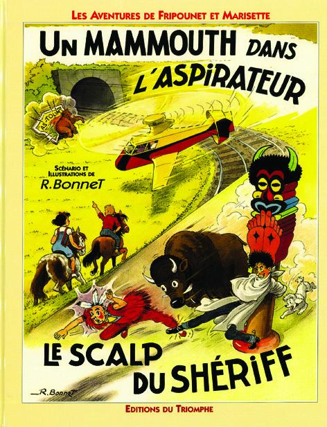 FRIPOUNET ET MARISETTE 10 - UN MAMMOUTH DANS L'ASPIRATEUR / LE SCALP DU SHERIFF