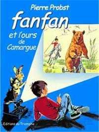 FANFAN 06 - FANFAN ET L'OURS DE CAMARGUE