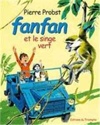 FANFAN 07 - FANFAN ET LE SINGE VERT