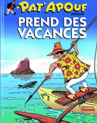 PAT'APOUF 02 - PAT'APOUF PREND DES VACANCES