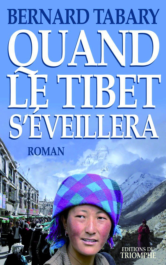 QUAND LE TIBET S'EVEILLERA