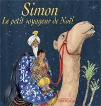 SIMON, LE PETIT VOYAGEUR DE NOEL
