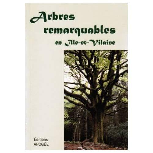 ARBRES REMARQUABLES EN ILLE & VILAI.