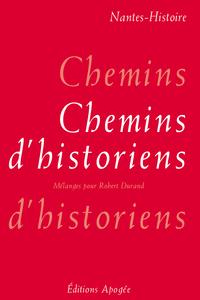 CHEMINS D'HISTORIENS-MELANGES DURAND