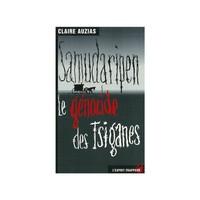 SAMUDARIPEN : LE GENOCIDE DES TZIGANES -1938 A 1945 PAR 100 MILLIERS TSIGANES PAR NAZIS ET ALLIES
