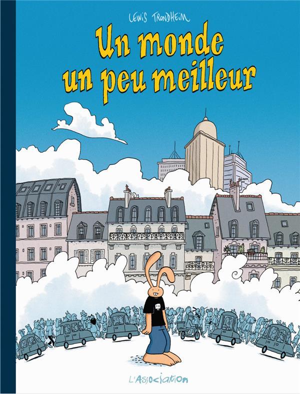 MONDE UN PEU MEILLEUR (UN) - NLLES AV LAPINOT ED SPECIA