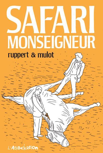 SAFARI MONSEIGNEUR [NOUVELLE EDITION]