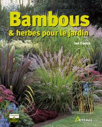 **BAMBOUS ET HERBES POUR LE JARDIN