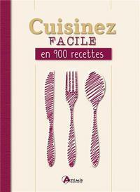 CUISINEZ FACILE EN 900 RECETTES (RELIURE AIMANTEE)