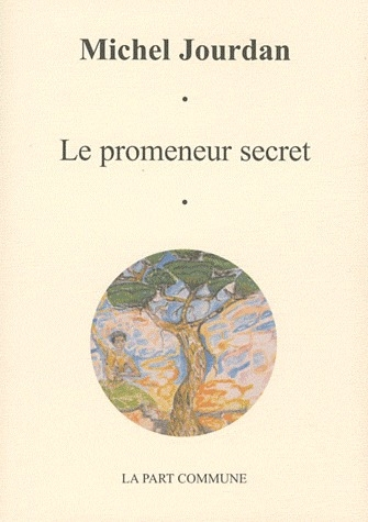 PROMENEUR DE SECRET (LE)