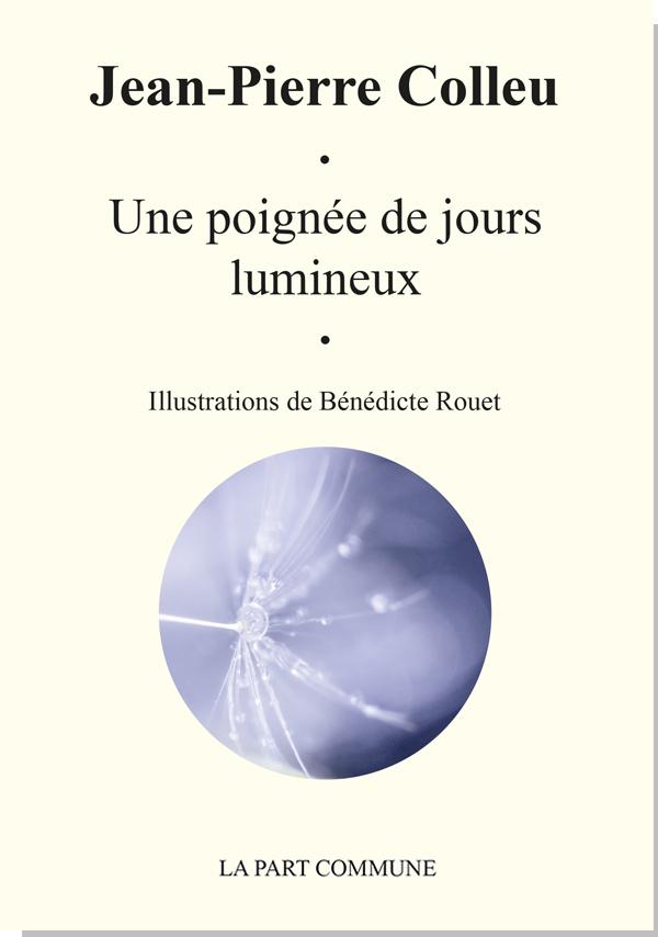 UNE POIGNEE DE JOURS LUMINEUX