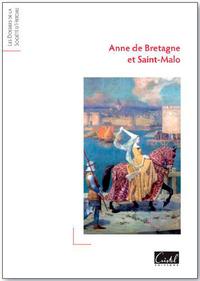 ANNE DE BRETAGNE ET SAINT MALO