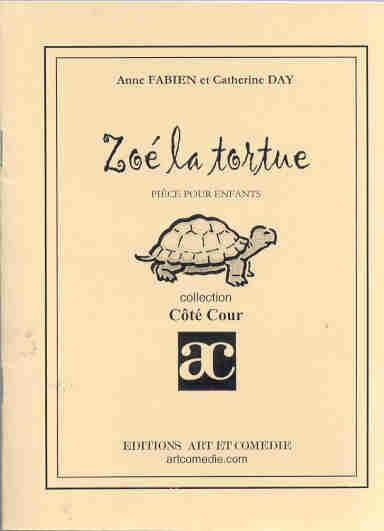 ZOE LA TORTUE