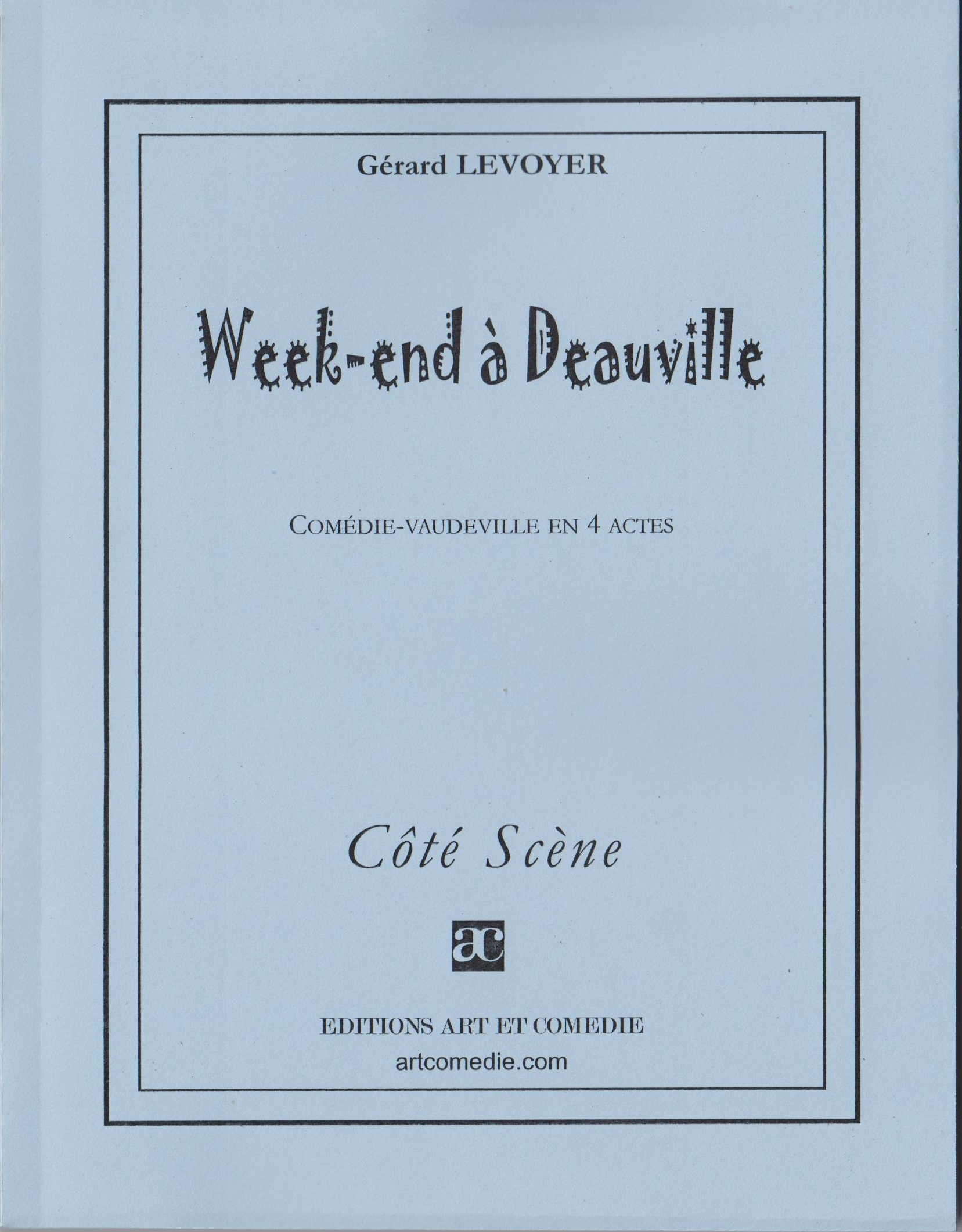 WEEK-END A DEAUVILLE