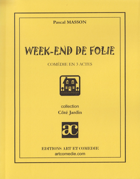 WEEK-END DE FOLIE
