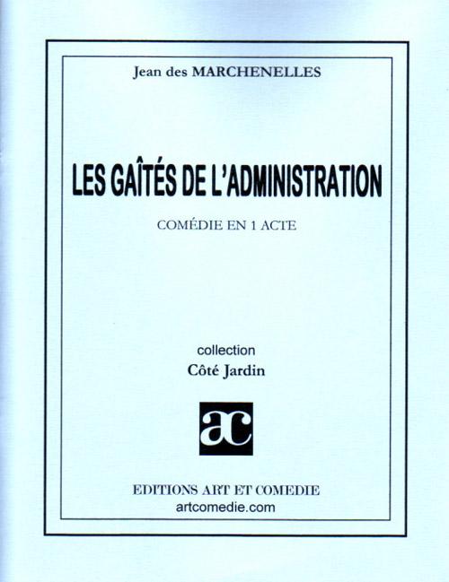 GAITES DE L'ADMINISTRATION