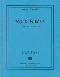 TAIS-TOI ET RAME