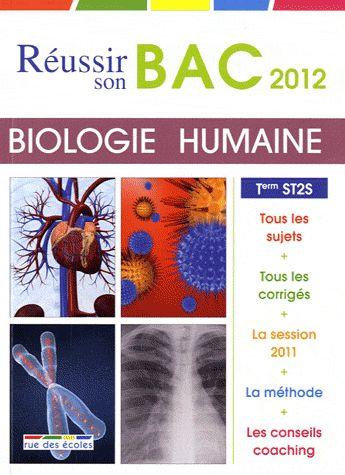 2012 BIOLOGIE HUM ST2S REUSSIR SON BAC