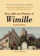 WIMILLE (DEUX MILLE ANS D'HISTOIRE DE)