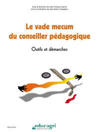 VADE MECUM DU CONSEILLER PEDAGOGIQUE (LE) : OUTILS ET DEMARCHES