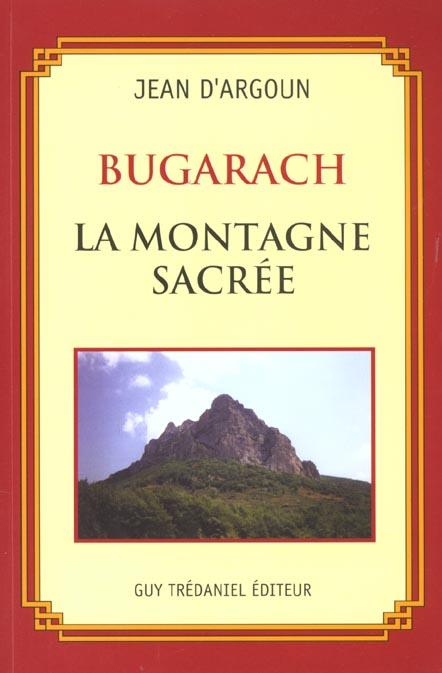 BUGARACH LA MONTAGNE SACREE