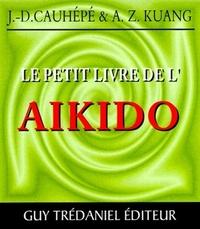 PETIT LIVRE DE L'AIKIDO (LE)(POCHE)