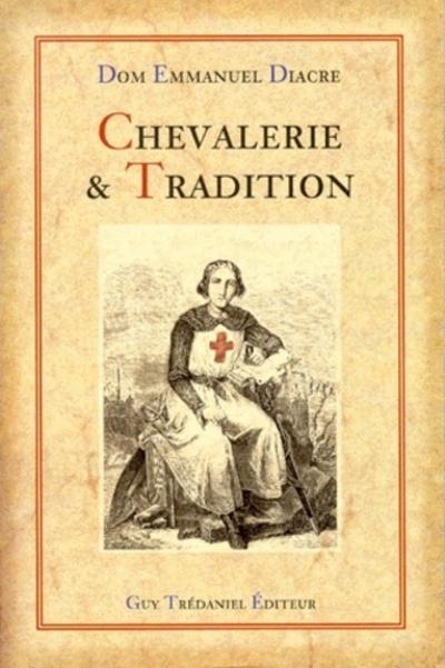 CHEVALERIE ET TRADITION
