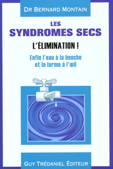 SYNDROMES SECS (LES) / L'ELIMINATION !