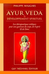 AYUR VEDA ET DEVELOPPEMENT SPIRITUEL