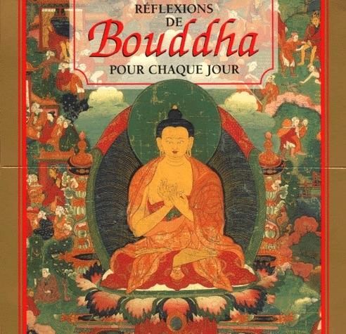 REFLEXIONS DE BOUDDHA (365 CARTES - 1 POSTER - 1 LIVRE) POUR CHAQUE JOUR