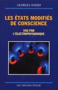 ETATS MODIFIES DE CONSCIENCE (LES)