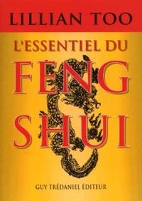 ESSENTIEL DU FENG SHUI (L')