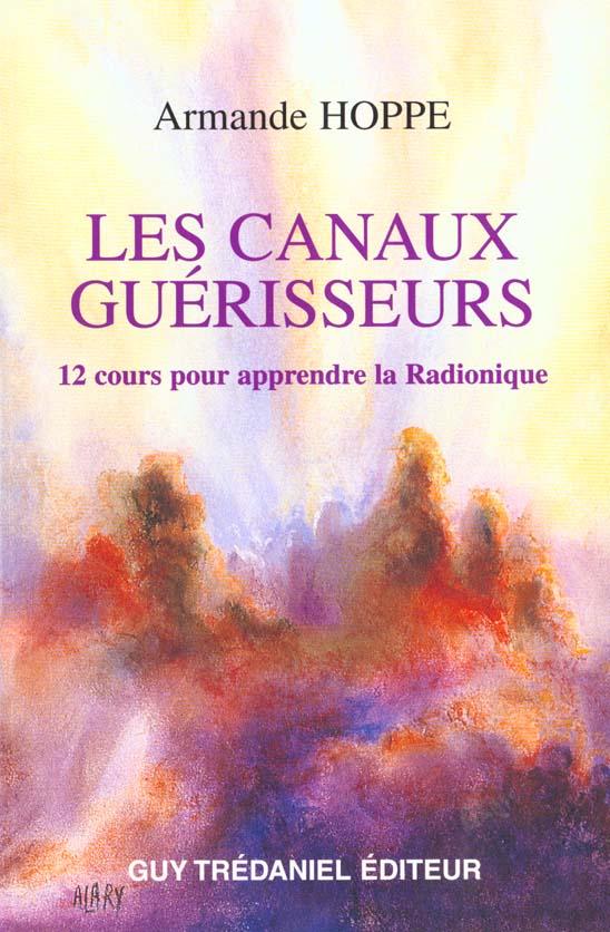 CANAUX GUERISSEURS (LES)