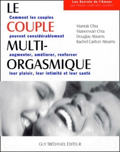 LE COUPLE MULTI-ORGASMIQUE