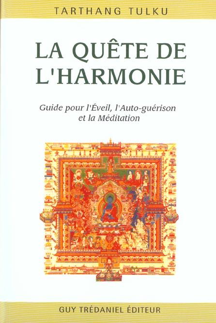 QUETE DE L'HARMONIE (LA)