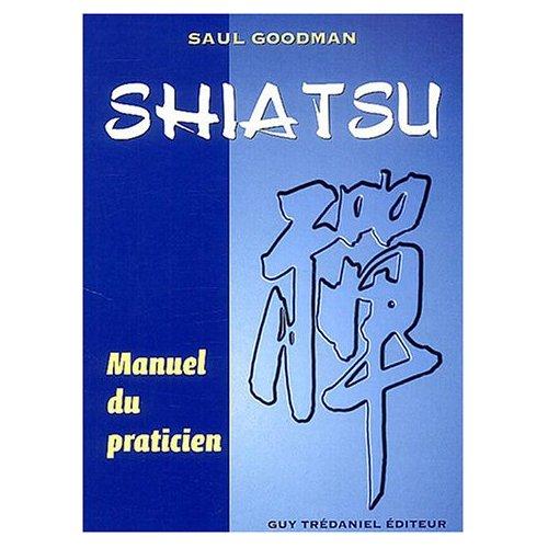 SHIATSU - MANUEL DU PRATICIEN