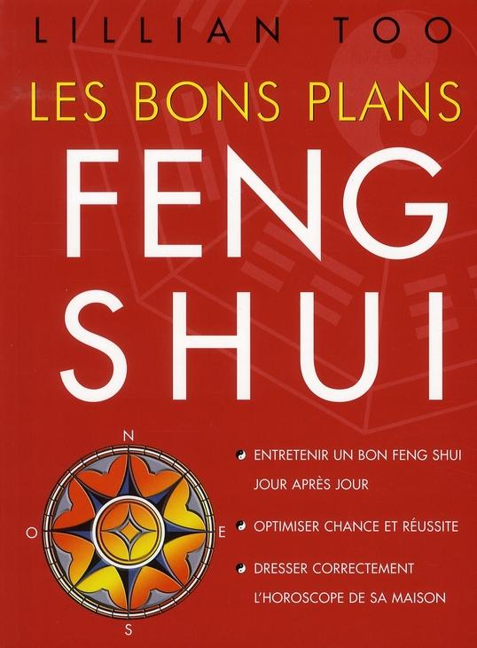BONS PLANS FENG SHUI (LES)