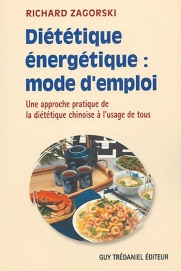 DIETETIQUE ENERGETIQUE : MODE D'EMPLOI