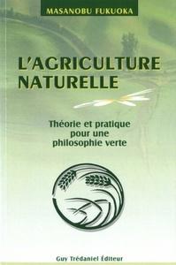 L'AGRICULTURE NATURELLE
